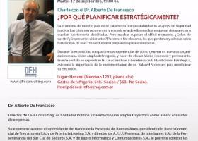 ¿POR QUÉ PLANIFICAR ESTRATÉGICAMENTE? con el Dr. Alberto De Francesco.